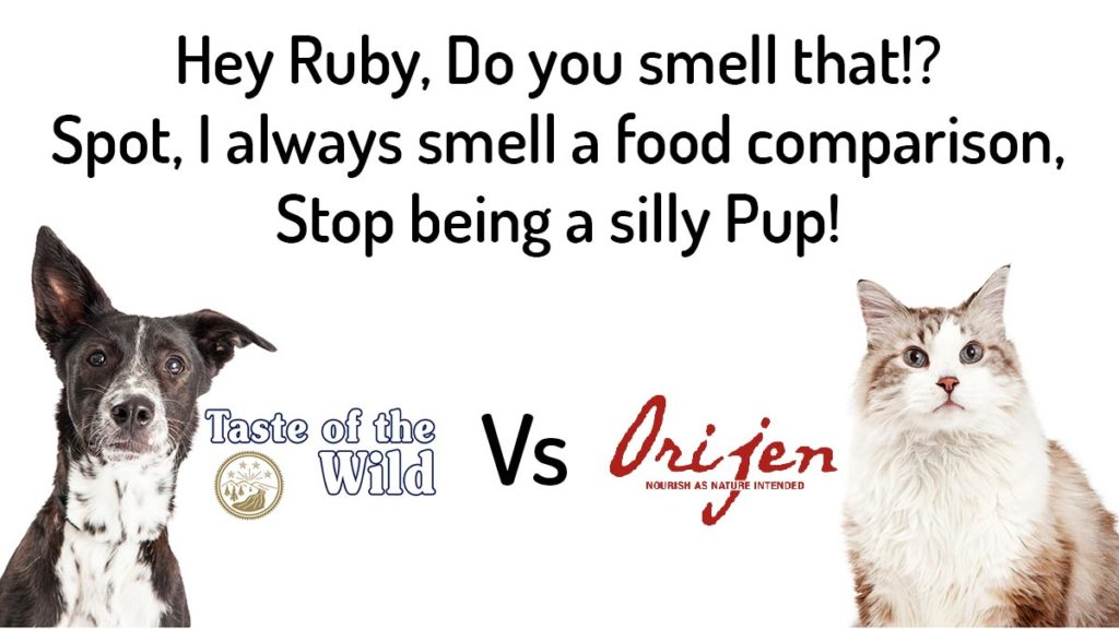 Taste of the Wild vs Orijen